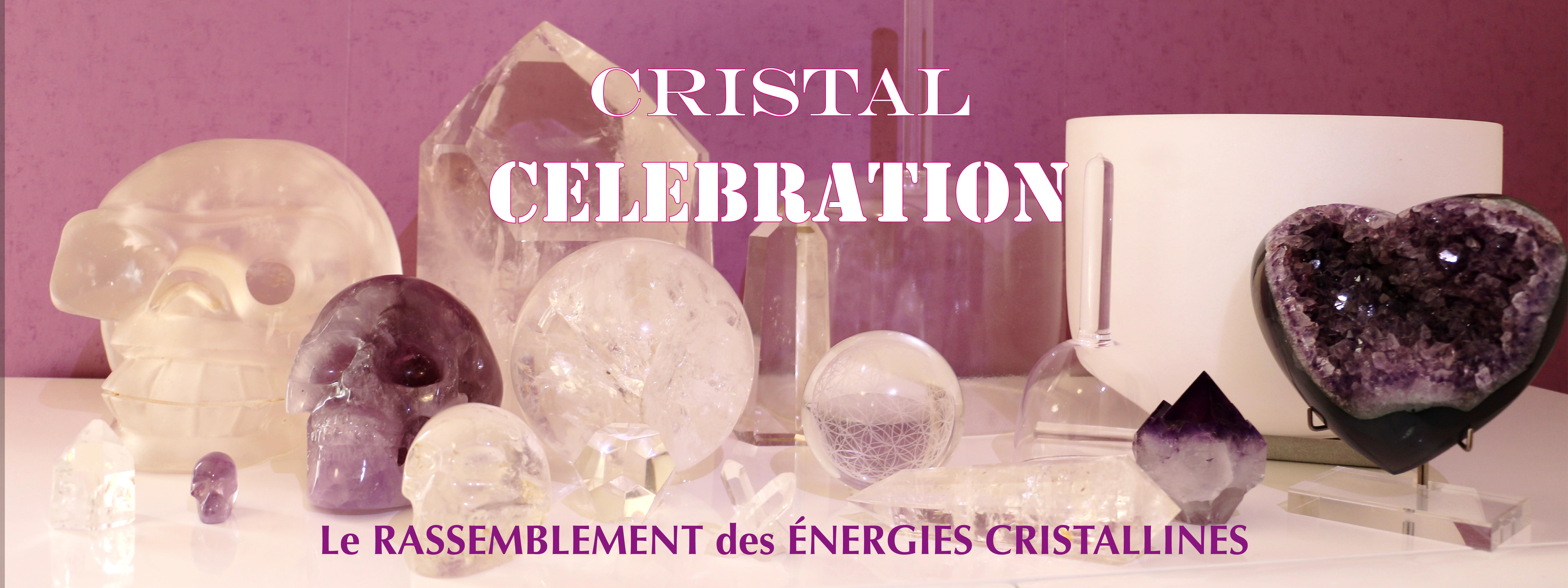 Célébrons ensemble l'ère du cristal